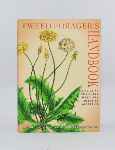The Weed Foragers Handbook